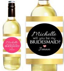 wedding photo - Will You Be My Bridesmaid - Bridesmaid Wine Labels - Custom Bridesmaid Proposal Gift - Asking Bridesmaid - Maid of Honor