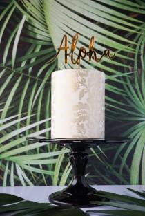 wedding photo - Aloha Tropical Wedding, Birthday, Celebration, Cake Topper, Laser Cut, Acrylic, Gold, Black, Pink