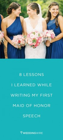 wedding photo - 8 Lessons I Learned While Writing My First Maid Of Honor Speech