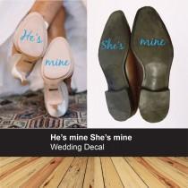 wedding photo - He's mine She's mine wedding shoe sticker - Bride Groom decal - something blue - couple