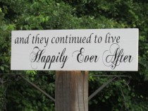 """wedding photo - Vow Renewal Sign """"and they continued to live Happily Ever After"""" Painted Solid Wood Wedding Sign Hung by Ribbon"""
