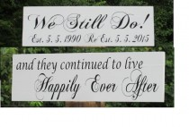 """wedding photo - Vow Renewal Sign """"We Still Do"""" Personalized """"Happily Ever After"""" Painted Solid Wood / Double Sided Wedding Sign / Ring Bearer / Flower Girl"""