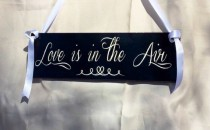 wedding photo - Love is in the Air Ring Bearer Flower Girl Sign Painted Solid Wood Wedding Sign Choice of Color Schemes
