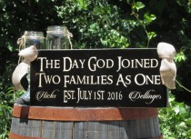 wedding photo - The Day God Joined Two Families as One Blended Established Personalized with Last Names & Wedding Date / Wood Rustic Sign /