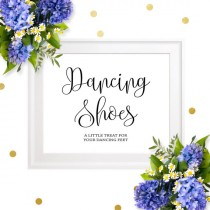wedding photo - Dancing Shoes Sign-Printable Chic Calligraphy Dancing Shoes-DIY Wedding Flip Flops Sign-Dancing Shoes Favors for Weddings-Dancing Feet Sign