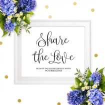 wedding photo -  Wedding Hashtag Sign-Share The Love Social Media Hashtag Sign-Personalized Chic Calligraphy Printable Wedding Sign-Social Media Sign