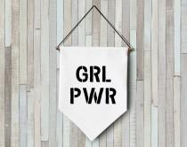 wedding photo - GRL PWR wall banner hanging wall flag pennant mini banner canvas banner quote banner single pennant girl power feminist quotes felt letters