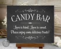 wedding photo - Candy Bar Sign Chalkboard Printable Wedding, Love Is Kind, Love Is Sweet, Digital Instant Download (#CBA1C)