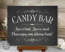 wedding photo - Candy Bar Sign Chalkboard Printable Wedding, Love Is Kind, Love Is Sweet, Digital Instant Download (#CBA1C)