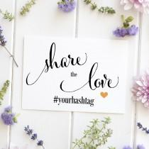 wedding photo - Wedding Hashtag Sign, Social Media, Photo, Instagram, Facebook, Twitter, Snapchat, Hashtag Signage - Size 5 x 7, SC-CAN