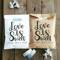 wedding photo - Favor Bags - Wedding Favor Bags - Treat Bags - Love is Sweet - Anniversary Favor Bags - Engagement