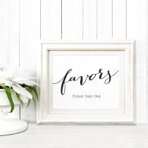 wedding photo - Favors Sign Template in TWO Sizes, Wedding Sign Download, DIY Sign Printable, Wedding Reception Sign, Favor Table Printable,  - $5.00 USD
