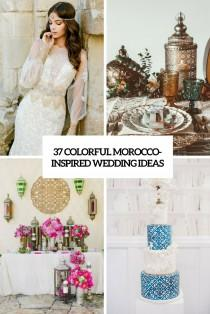 wedding photo - 37 Colorful Morocco-Inspired Wedding Ideas - Weddingomania
