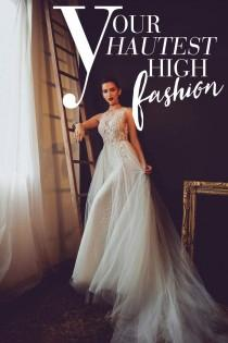 wedding photo - Haute High Fashion Wedding Dresses!
