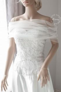 wedding photo - Bridal Wrap, Wedding Cover Up, Wedding Shrug, Bridal Bolero in silk tulle white or ivory bridal shawl. Can be worn two ways!