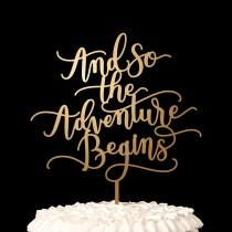 wedding photo - Wedding Cake Topper - And so the adventure begins - Flirty Collection