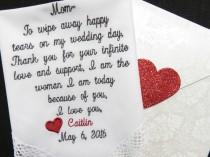 wedding photo - Wedding Handkerchief Embroidered For Mother Of The Bride. Very POPULAR Verse - To Wipe Every Happy Tear - Wedding Hankie Gift For Mother Mom