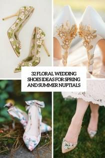 wedding photo - 32 Floral Wedding Shoes Ideas For Spring And Summer Nuptials - Weddingomania