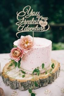 wedding photo - Wedding Cake Topper  You are my greates Adventure  Cake Topper  Wood Cake Topper Silver Gold Cake Topper