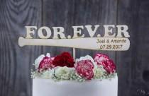 wedding photo - FOR. EV. ER Cake Topper, Sandlot Quote, Wedding Cake Toppers, Baseball Cake Topper,Personalized Wedding Cake Topper,Cake Topper for Weddings