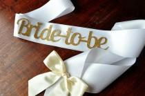 wedding photo - Bride to Be Sash.  Handcrafted in 2-5 Business Days.  Bachelorette Party Sash.