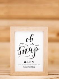 wedding photo - Oh Snap Wedding Sign With Hashtag Printable 02