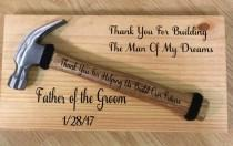 wedding photo - Father of the Groom wedding hammer sign- building  the man of my dreams