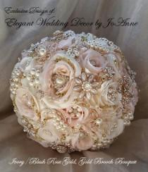 wedding photo - ROSE GOLD Brooch Bouquet, Brooch Bouquet, Custom Brides Bouquet, Pink and Gold Brooch, Gold Jeweled Wedding Bouquet, DEPOSIT Only