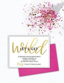 wedding photo - Let's Get Wild- Bachelorette Party Invitation (Set of 10)