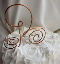 wedding photo - Rustic Country Wedding Decor,  Copper Letter Cake Topper