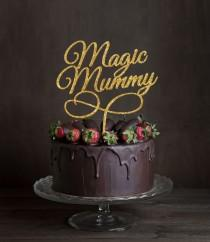 "wedding photo - Gold Glitter Magic Mummy Cake Topper 6"" in your Choice of Glitter, Elegant Custom Mother's Day Cake Toppers, Unique  Cake Topper"