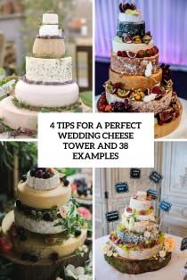 wedding photo - 4 Tips For A Perfect Wedding Cheese Tower And 38 Examples - Weddingomania