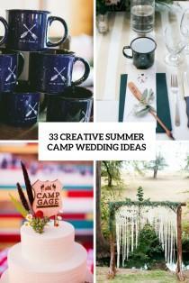 wedding photo - 33 Creative Summer Camp Wedding Ideas - Weddingomania