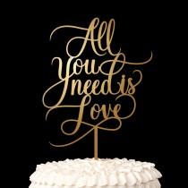 wedding photo - Wedding Cake Topper - All You Need is Love - Classic Collection