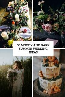 wedding photo - 30 Moody And Dark Summer Wedding Ideas - Weddingomania