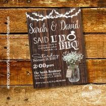 wedding photo - Said I Do BBQ invitation wedding party wood mason jar flowers after I do ceremony wedding celebration invite digital printable 14113