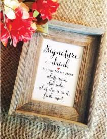 wedding photo - Signature drink sign Signature Cocktail Sign (Frame NOT included)