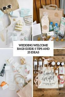 wedding photo - Wedding Welcome Bags Guide: 5 Tips And 25 Ideas - Weddingomania