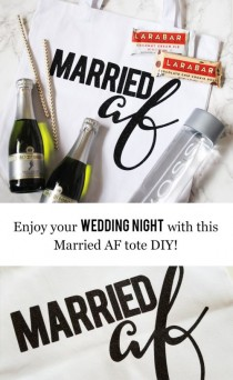 wedding photo - Everything You Need For Your Wedding Night With This Married AF Tote DIY!