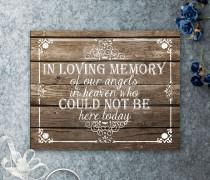 wedding photo - In Loving memory Printable Wooden Wedding Sign, our angels in heaven, Those who could not be here today, Wedding Memorial, Wedding Memorium