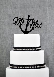 wedding photo - Nautical Mr and Mrs Cake Topper with Anchor – Nautical Wedding Cake Topper Available in 15 Colors and 6 Glitter Options- (T078)