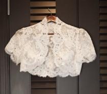 wedding photo - Lace Wedding Bolero- Custom Alencon Lace