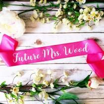 wedding photo - Bride to be sash- bride sash- bachelorette party sash Future Mrs. Pls PREMIUM