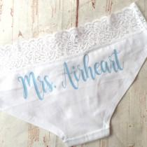 wedding photo - Personalized Bride Panties - Custom Bride Panties - Bride Gift - Bachelorette Party Gift - Bachelorette Party - Bridal Lingerie