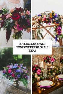 wedding photo - 30 Gorgeous Jewel Tone Wedding Florals Ideas - Weddingomania