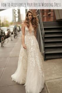 wedding photo - How To Accessorize Your Deep-V Berta Wedding Dress
