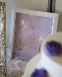 wedding photo - Love is Sweet Please Take a Treat Foil 8x10 Print, Dessert Table Foil Print, Dessert Foil Print, Party Foil Print, Bridal Shower Print Sign