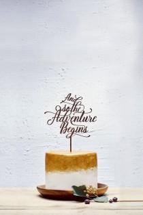 wedding photo - Customized Wedding Cake Topper, Personalized Cake Topper for Wedding, Custom Personalized Wedding Cake Topper Adventure Begins Cake Topper