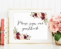 wedding photo - Please Sign Our Guestbook Sign, Wedding Guestbook Printable, Wedding Guestbook Sign, Floral Guestbook Sign, Floral Wedding Decor, Marsala