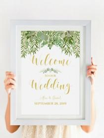 wedding photo - WELCOME To Our Wedding Printable, Greenery Wedding Decor, Digital Download, Personalized Wedding Sign, Gold Wedding Calligraphy #IDWS604_34C